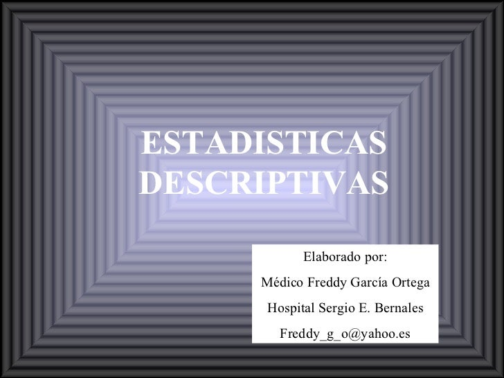 Estadisticas Descriptivas