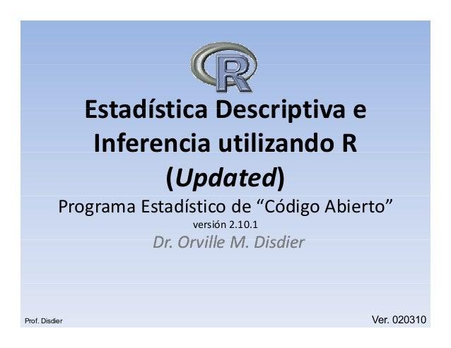 Estadisticas Descriptivas e Inferencia utilizando R (Taller Intermedio) UPDATED