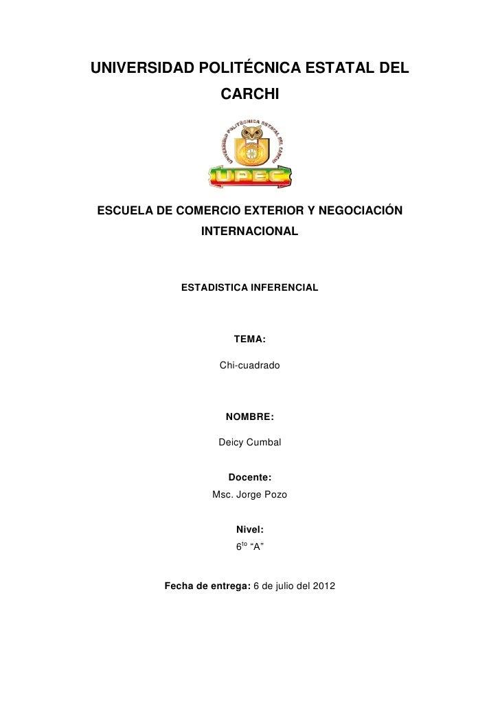 UNIVERSIDAD POLITÉCNICA ESTATAL DEL                     CARCHIESCUELA DE COMERCIO EXTERIOR Y NEGOCIACIÓN                IN...