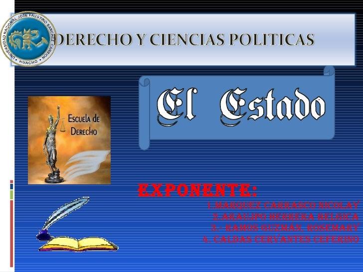 Exponente: 1.MARQUEZ CARRASCO NICOLAY 2.ARAUJPO HERRERA BELGICA 3.- ramos Guzmán, Rosemary 4. CALDAS CERVANTES CEFERINO
