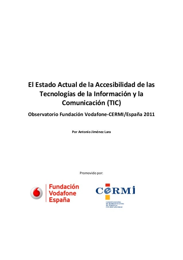 El Estado Actual de la Accesibilidad de las Tecnologías de la Información y la Comunicación (TIC) Observatorio Fundación V...