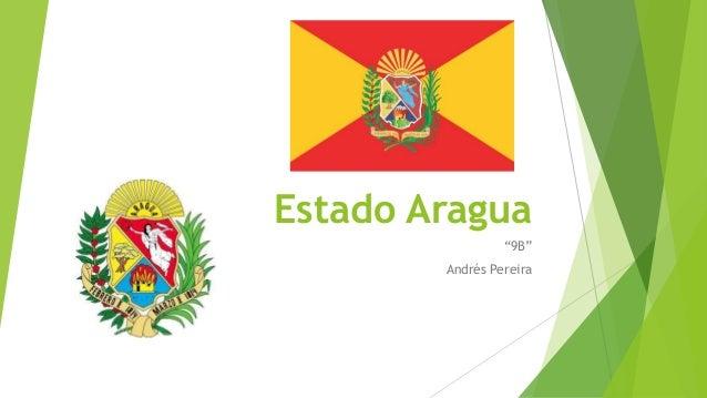 """Estado Aragua """"9B"""" Andrés Pereira"""