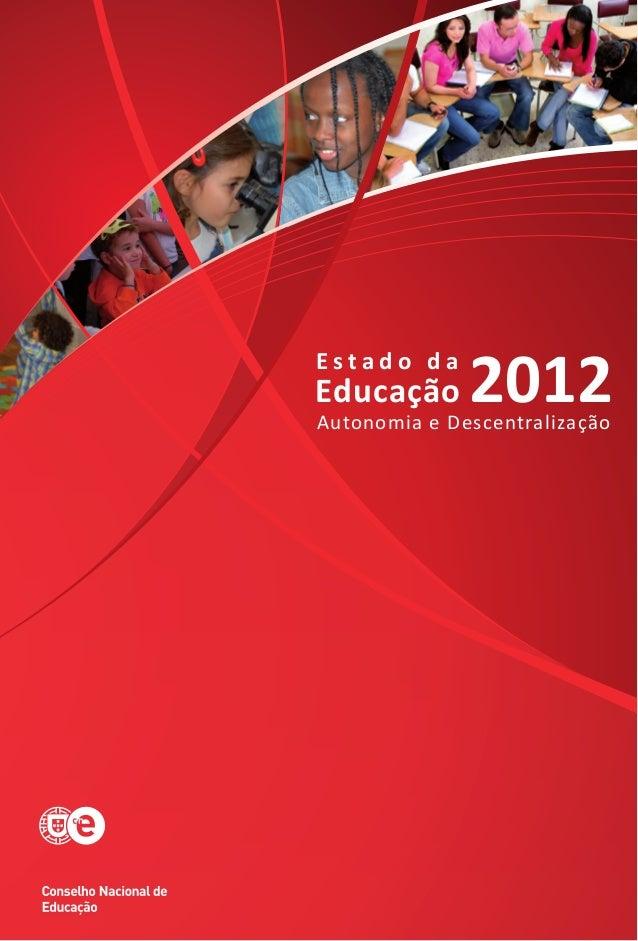 Estado da Escola em Portugal em 2012 - CNE