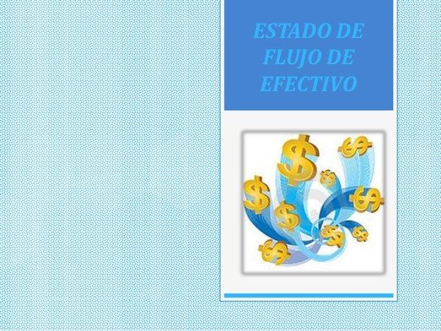 Estado de flujo_de_efectivo