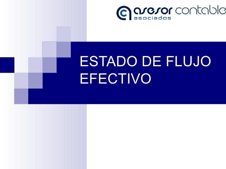 ESTADO DE FLUJO EFECTIVO