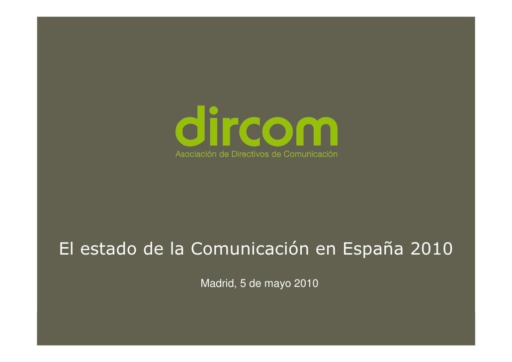 Estado de la Comunicación en España 2010 (estudio de DIRCOM)