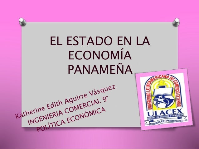 EL ESTADO EN LA ECONOMÍA PANAMEÑA