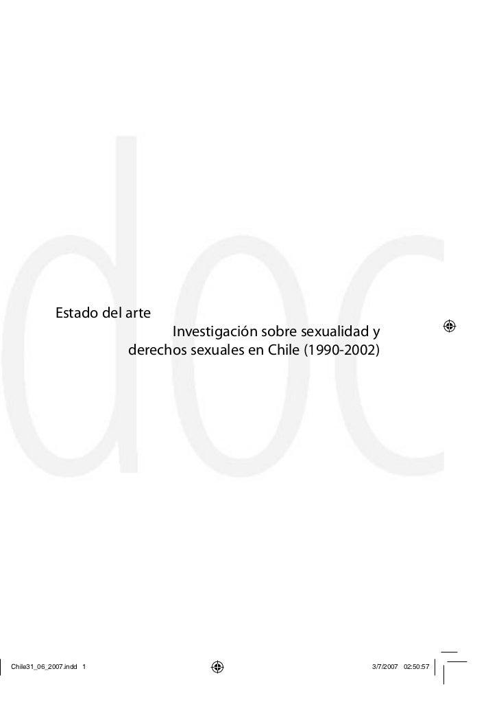 Estado del arte                 Investigación sobre sexualidad y           derechos sexuales en Chile (1990-2002)