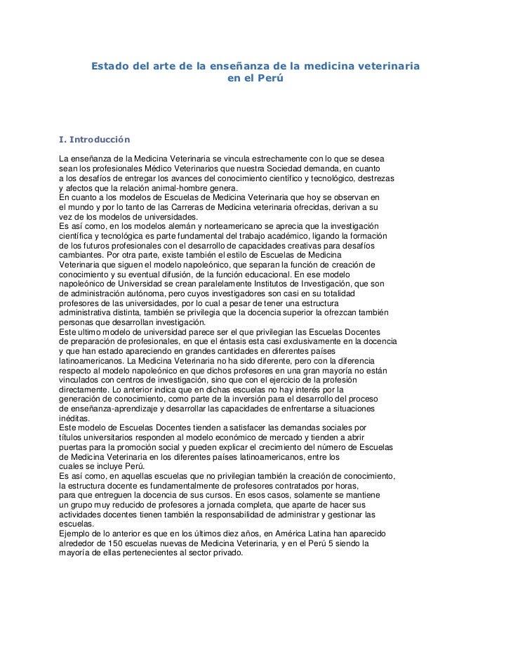 Estado del arte de la enseñanza de la medicina veterinaria <br />en el Perú<br /> <br />I. Introducción <br />La enseñanza...