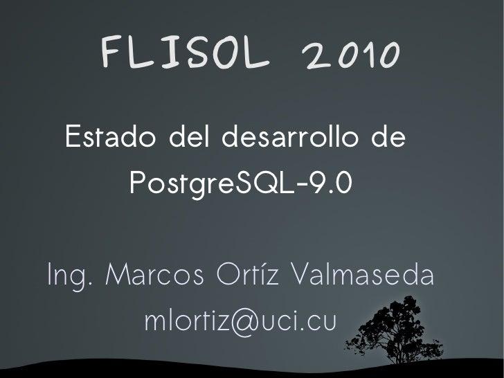 Estado del Desarrollo de PostgreSQL-9.0