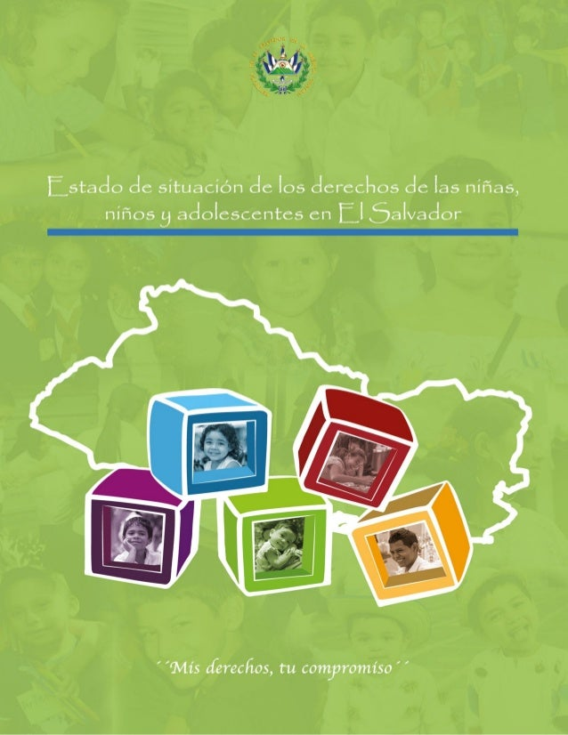 Informe sobre El Estado de Situación de la Niñez y la Adolescencia en El Salvador