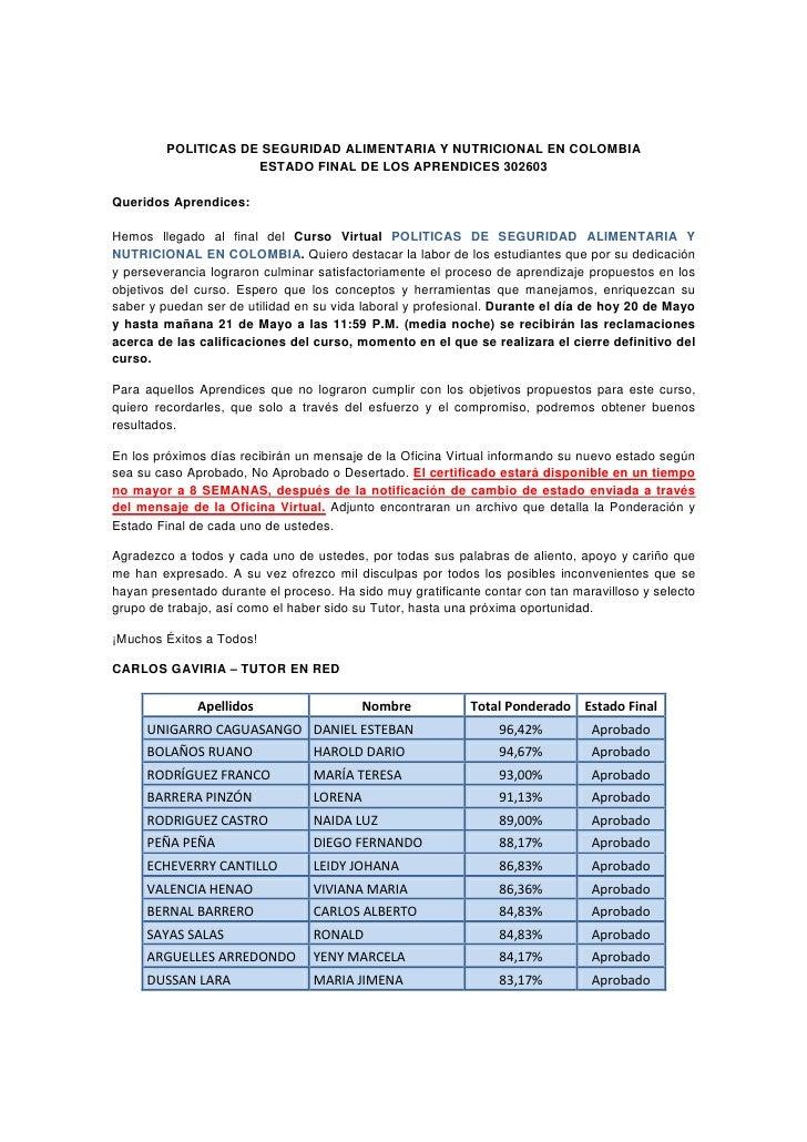 POLITICAS DE SEGURIDAD ALIMENTARIA Y NUTRICIONAL EN COLOMBIA                     ESTADO FINAL DE LOS APRENDICES 302603Quer...