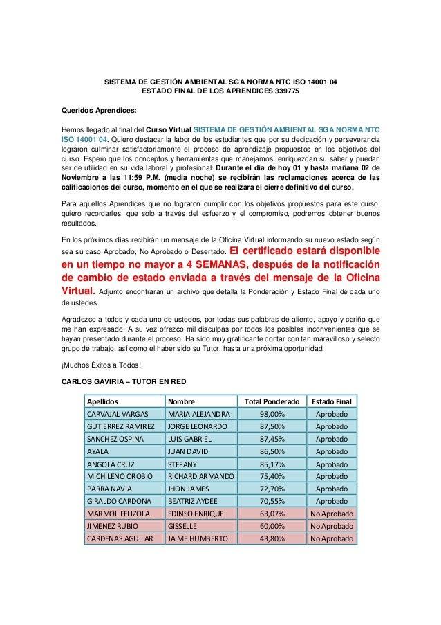 Estado Final Aprendices del Curso SISTEMA DE GESTIÓN AMBIENTAL SGA NORMA NTC ISO 14001 04  339775