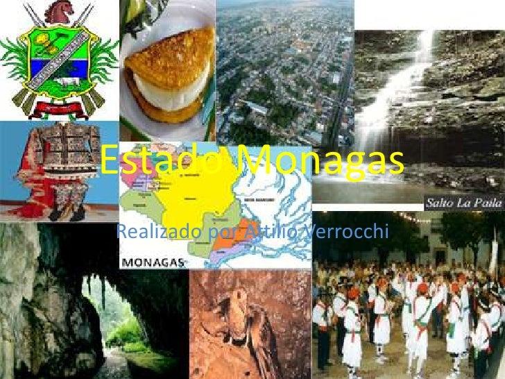 Estado Monagas<br />Realizado por AttilioVerrocchi<br />