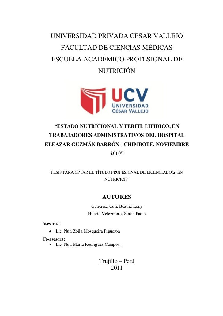 UNIVERSIDAD PRIVADA CESAR VALLEJO            FACULTAD DE CIENCIAS MÉDICAS    ESCUELA ACADÉMICO PROFESIONAL DE             ...