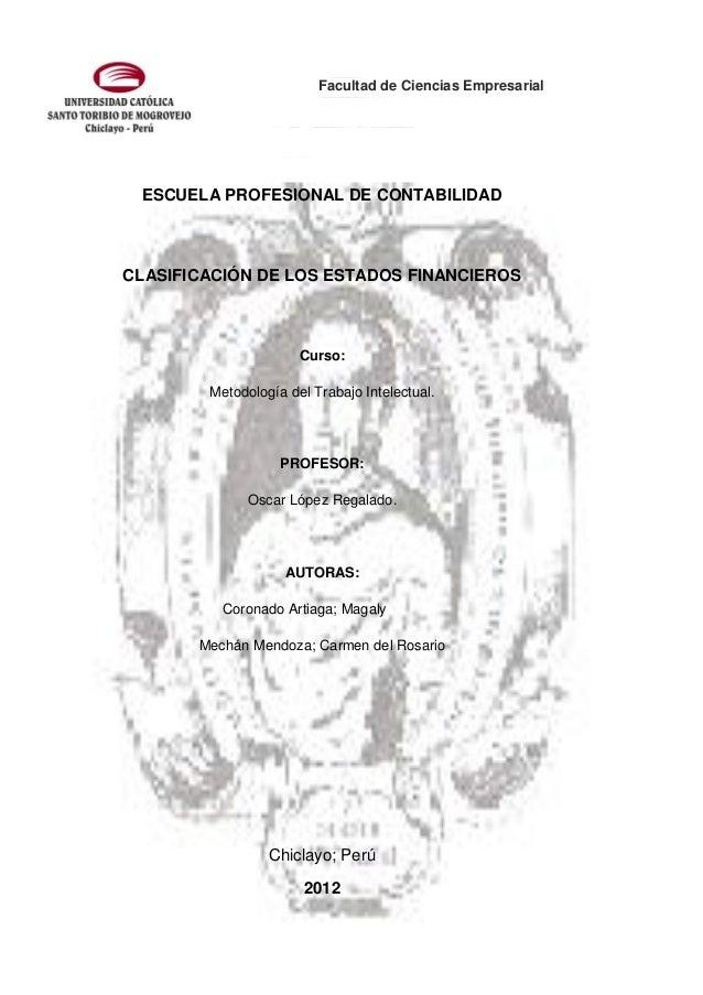 Facultad de Ciencias Empresarial ESCUELA PROFESIONAL DE CONTABILIDADCLASIFICACIÓN DE LOS ESTADOS FINANCIEROS              ...