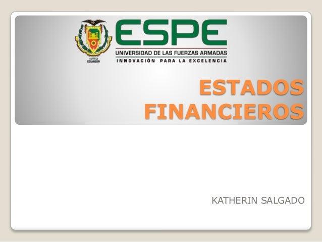 ESTADOS  FINANCIEROS  KATHERIN SALGADO