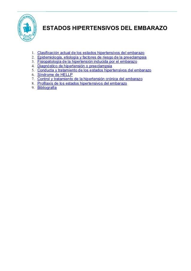 ESTADOS HIPERTENSIVOS DEL EMBARAZO1.   Clasificación actual de los estados hipertensivos del embarazo2.   Epidemiología, e...