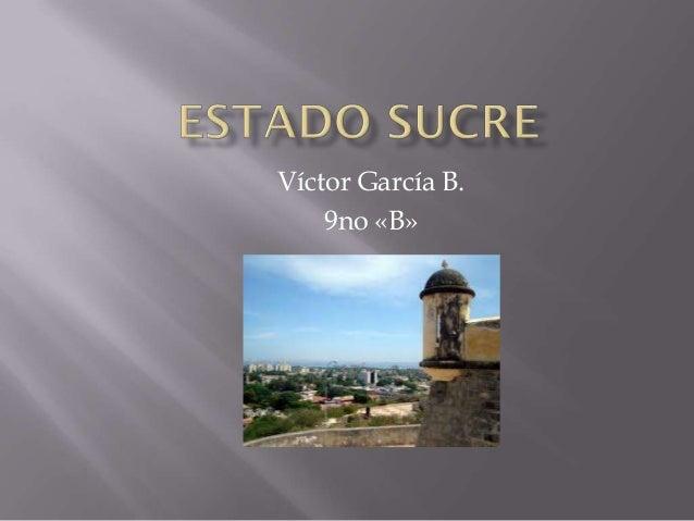 Víctor García B.    9no «B»