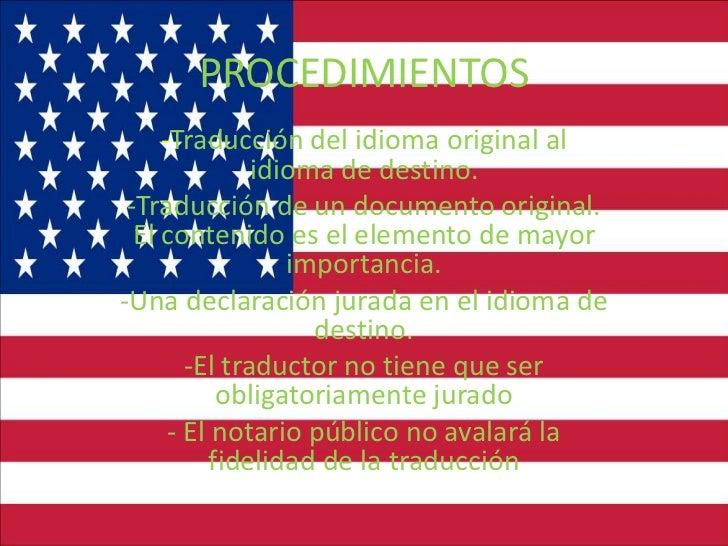 PROCEDIMIENTOS     -Traducción del idioma original al               idioma de destino. -Traducción de un documento origina...