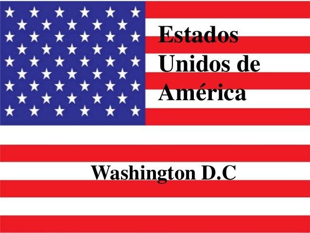 Estados      Unidos de      AméricaWashington D.C