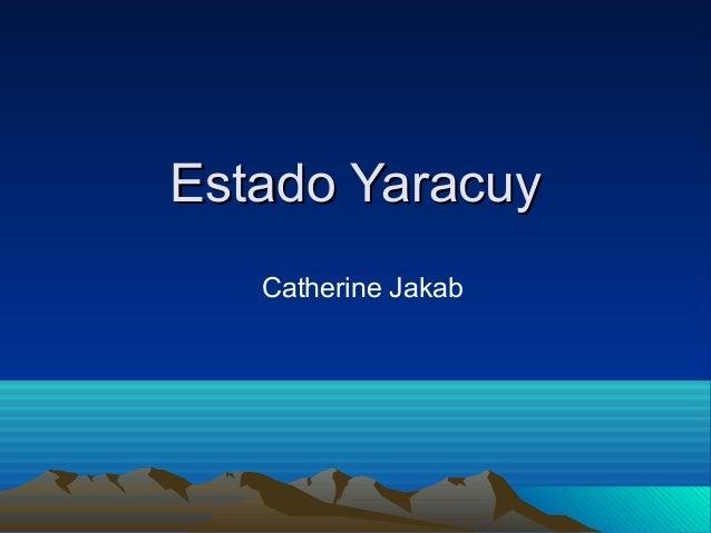 Estado Yaracuy   Catherine Jakab