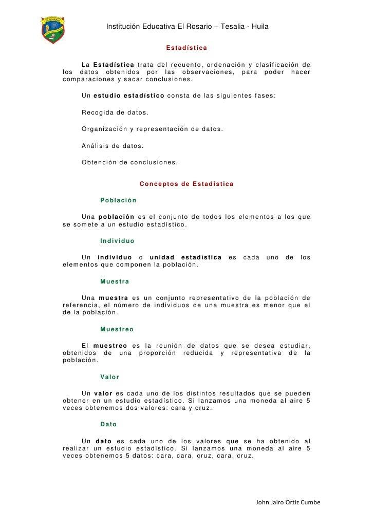 Institución Educativa El Rosario – Tesalia - Huila                              Estadística     La Estadística trata del r...