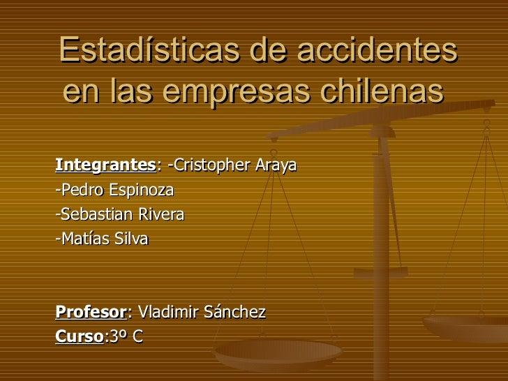 Estadísticas de accidentes en las empresas chilenas