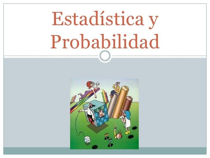 Estadística yProbabilidad