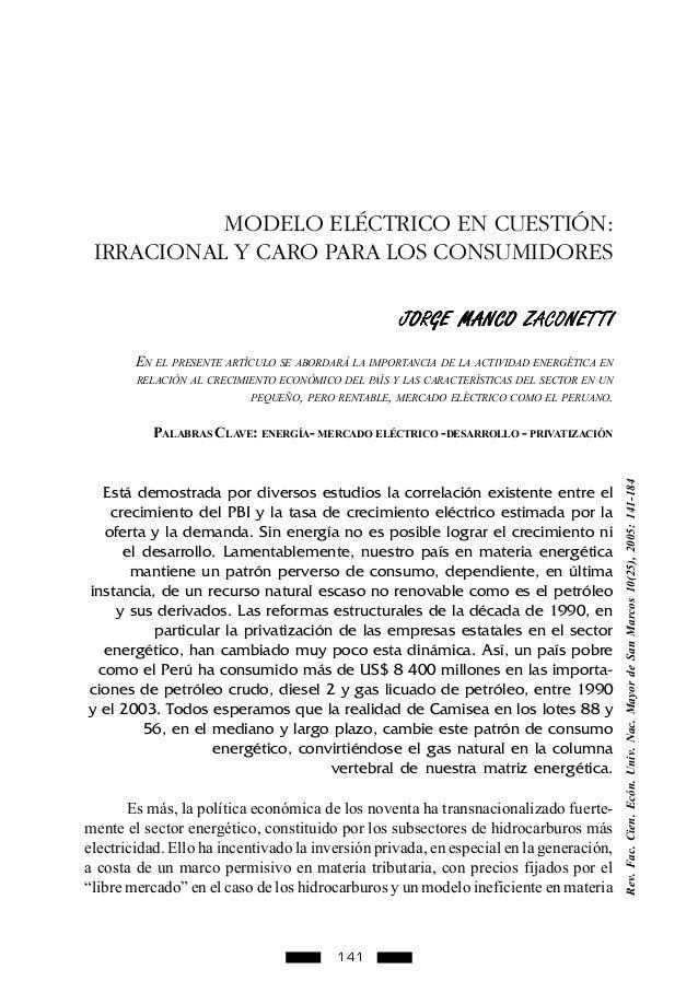 141 MODELO ELÉCTRICO EN CUESTIÓN: IRRACIONAL Y CARO PARA LOS CONSUMIDORES JORGE MANCO ZACONETTIJORGE MANCO ZACONETTIJORGE ...