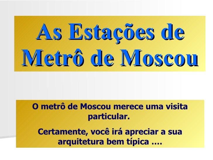 Estações de metrô em Moscou
