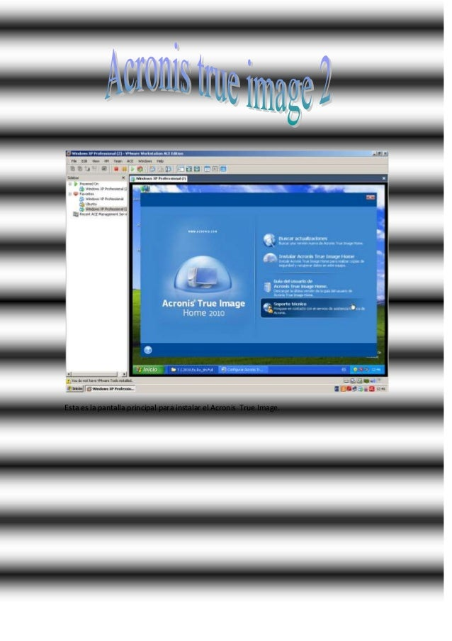 Esta es la pantalla principal para instalar el Acronis True Image.