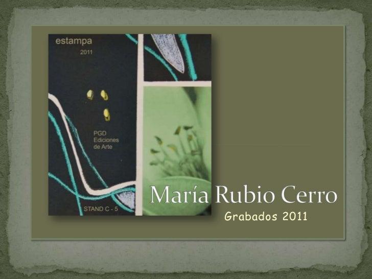 Estampa 2011, Grabados de María Rubio Cerro
