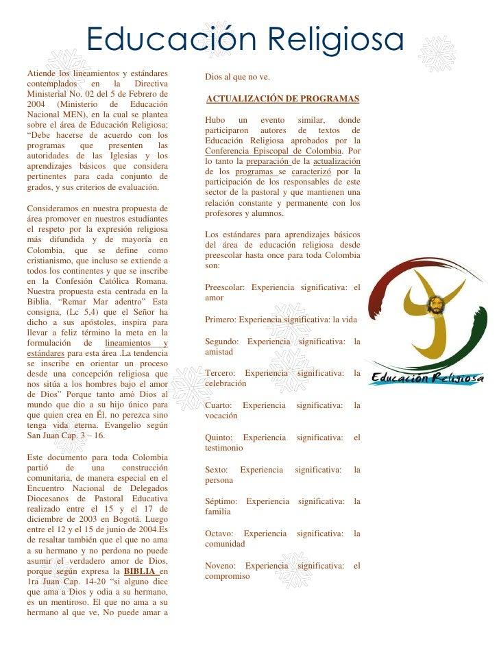 EducaciónReligiosa<br />Atiende los lineamientos y estándares contemplados en la Directiva Ministerial No. 02 del 5 de Fe...