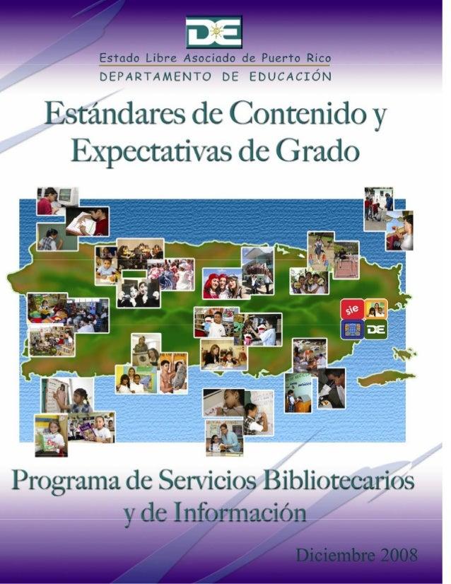 Estandares de Contenido y Expectativas de Grado Biblioteca