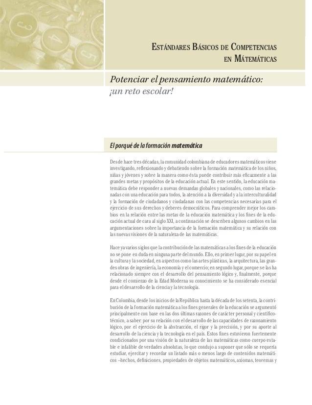 COMPETENCIAS EN MATEMÁTICAS  46  ESTÁNDARES BÁSICOS DE COMPETENCIAS EN MÁTEMÁTICAS Potenciar el pensamiento matemático: ¡u...