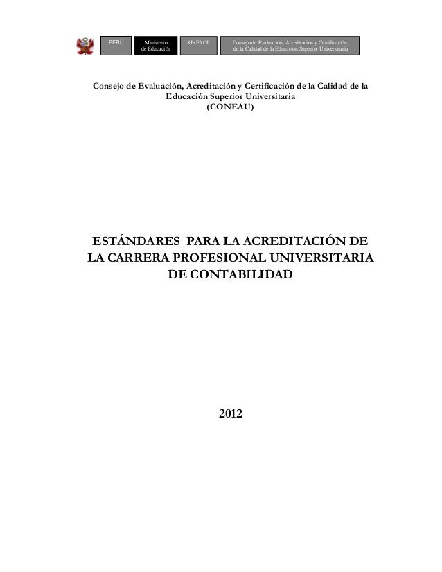 Consejo de Evaluación, Acreditación y Certificación de la Calidad de laEducación Superior Universitaria(CONEAU)ESTÁNDARES ...