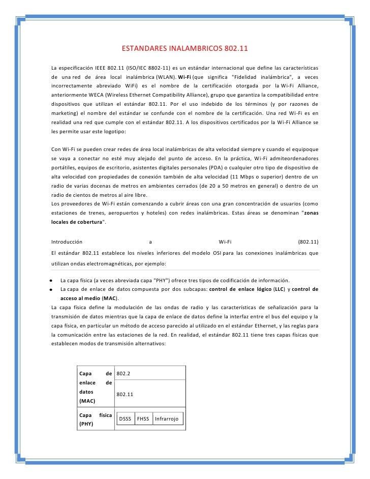 ESTANDARES INALAMBRICOS 802.11La especificación IEEE 802.11 (ISO/IEC 8802-11) es un estándar internacional que define las ...