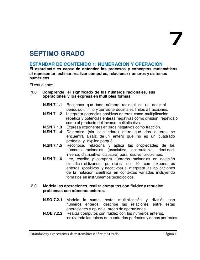 7SÉPTIMO GRADOESTÁNDAR DE CONTENIDO 1: NUMERACIÓN Y OPERACIÓNEl estudiante es capaz de entender los procesos y conceptos m...