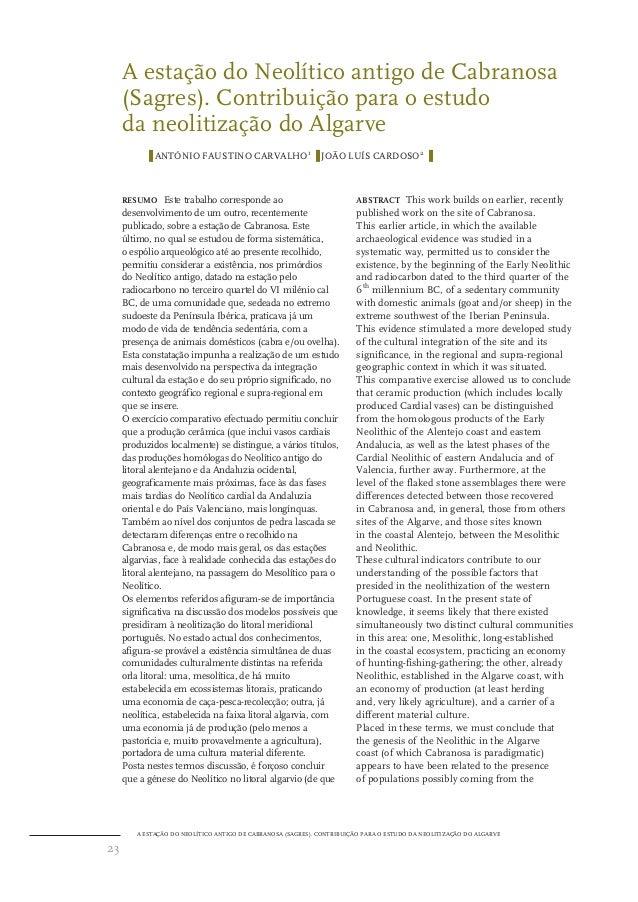 A estação do Neolítico antigo de Cabranosa (Sagres). Contribuição para o estudo da neolitização do Algarve ❚ ANTÓNIO FAUST...