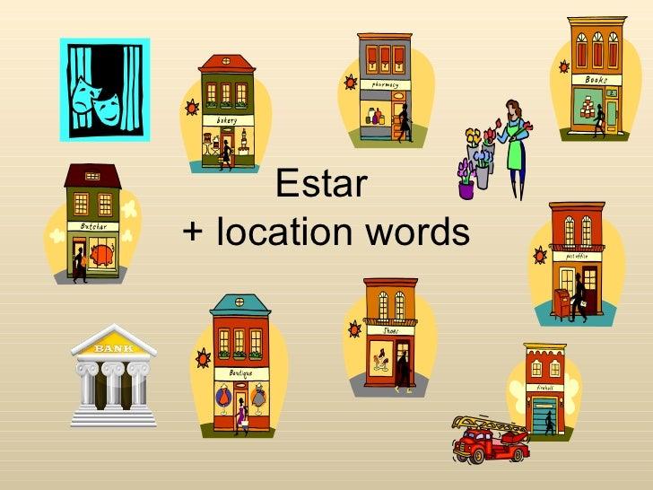 Estar and location words