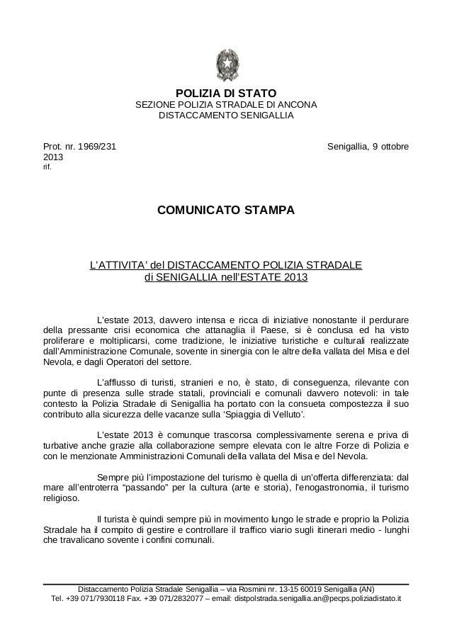POLIZIA DI STATO SEZIONE POLIZIA STRADALE DI ANCONA DISTACCAMENTO SENIGALLIA Prot. nr. 1969/231 Senigallia, 9 ottobre 2013...