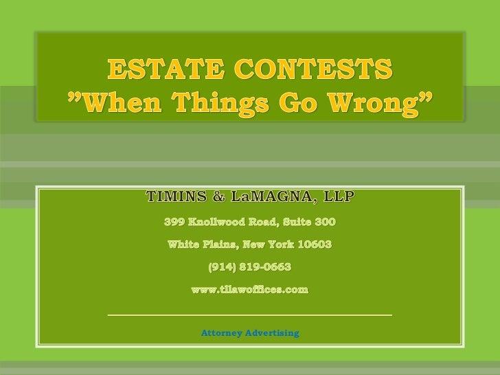 Estate Contests