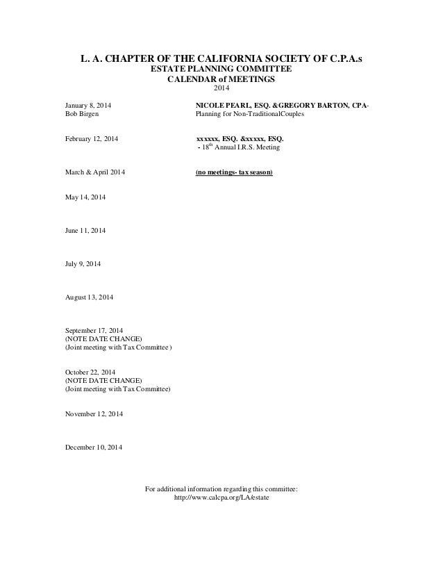 L. A. CHAPTER OF THE CALIFORNIA SOCIETY OF C.P.A.s ESTATE PLANNING COMMITTEE CALENDAR of MEETINGS 2014 January 8, 2014 NIC...