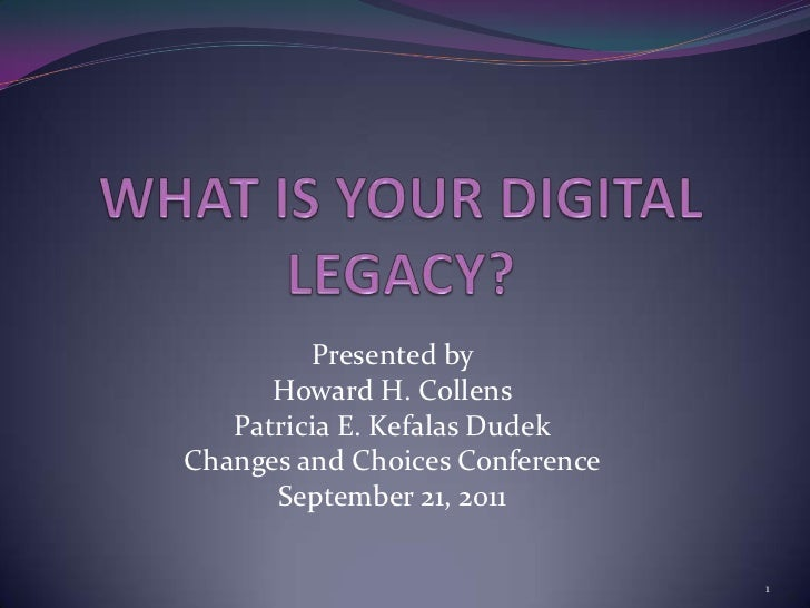 Presented by      Howard H. Collens   Patricia E. Kefalas DudekChanges and Choices Conference      September 21, 2011     ...