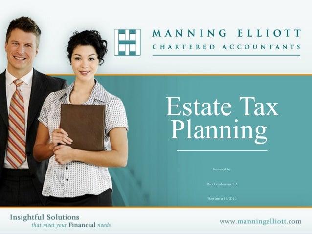 Rick Gendemann, Manning Elliot - Estate Tax Planning