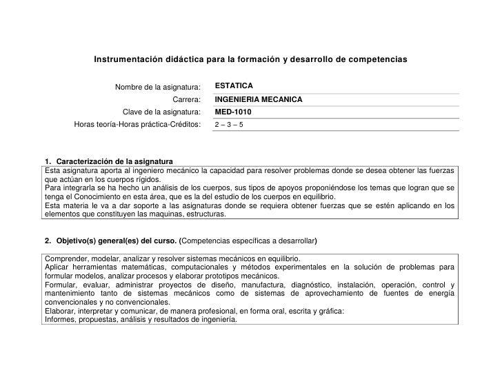 Instrumentación didáctica para la formación y desarrollo de competencias<br />Nombre de la asignatura: ESTATICACarrera: IN...