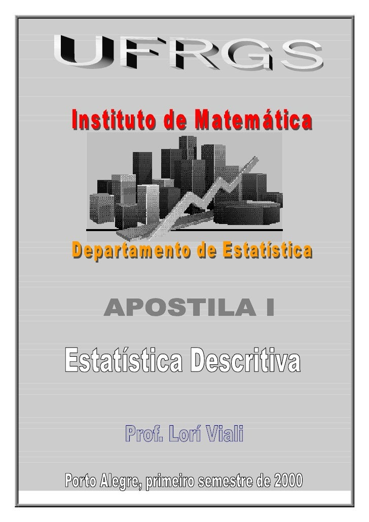UFRG S -      UNIVERSIDADE FEDERAL DO RIO G RANDE DO SUL              INSTITUTO DE M ATEM ÁTICA - DEPARTAM ENTO DE ESTATÍS...