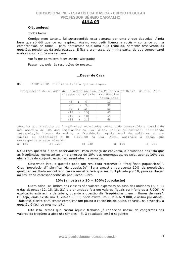 CURSOS ON-LINE - ESTATÍSTICA BÁSICA - CURSO REGULAR                       PROFESSOR SÉRGIO CARVALHO                       ...