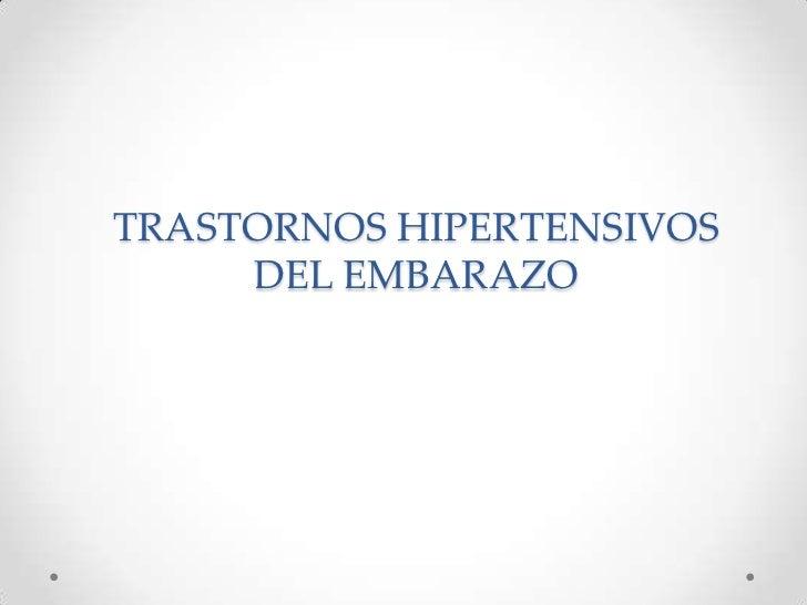 TRASTORNOS HIPERTENSIVOS DEL EMBARAZO<br />